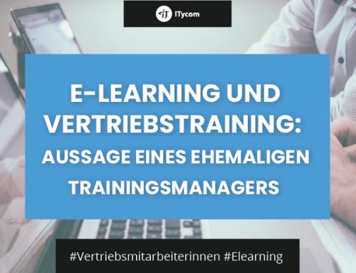 E-Learning und Verkaufstraining: Aussage eines ehemaligen Trainingsmanagers