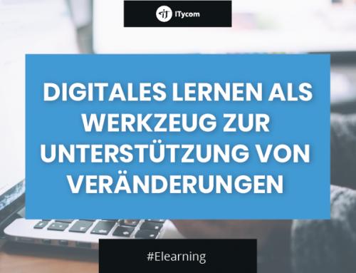 Digitales Lernen als Werkzeug zur Unterstützung von Veränderungen