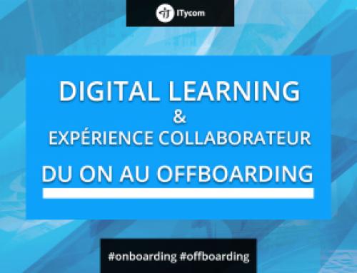 Après le onboarding, le offboarding : le Digital Learning au service de l'expérience collaborateur
