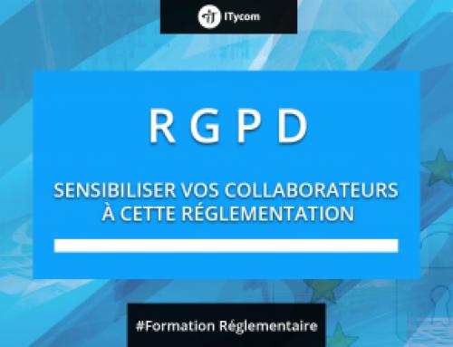RGPD : Sensibiliser vos collaborateurs à cette nouvelle réglementation