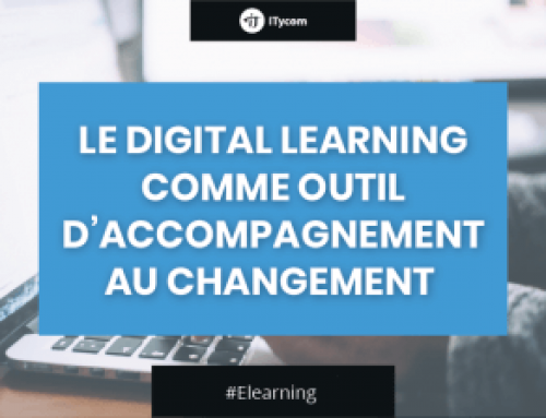 Le Digital Learning comme outil d'accompagnement au changement
