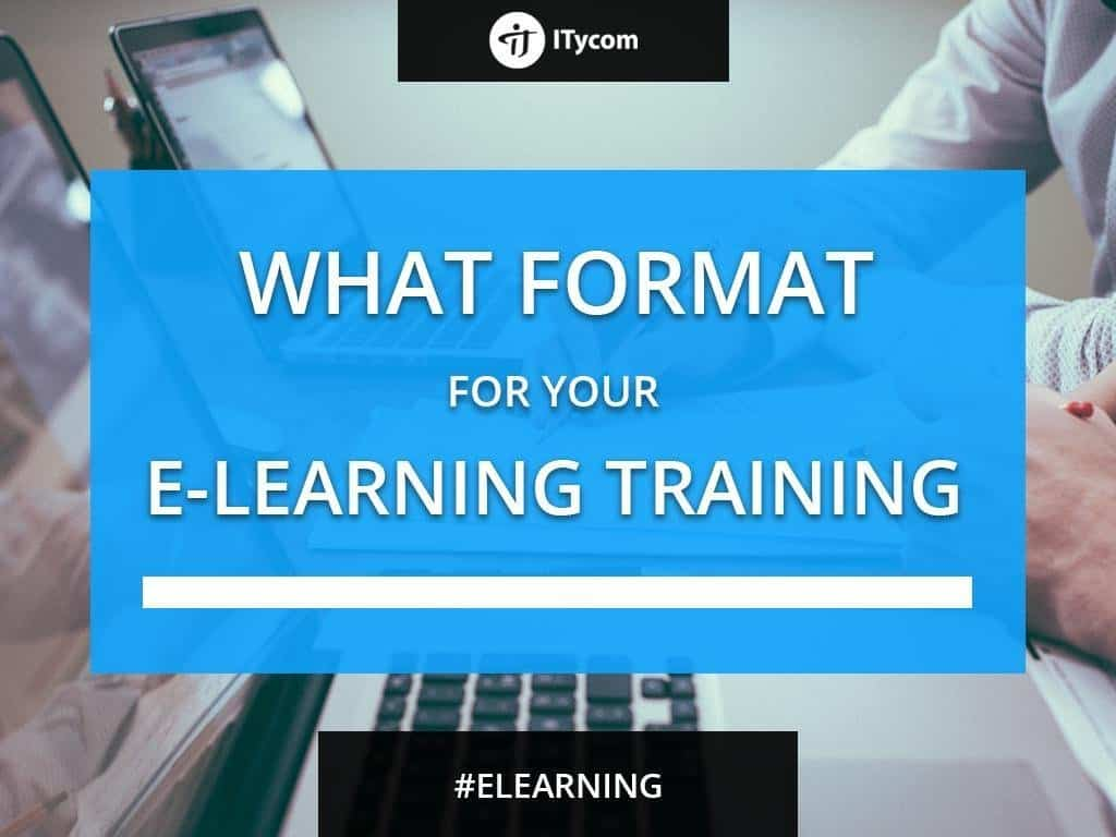 What is the format for your eLearning course?