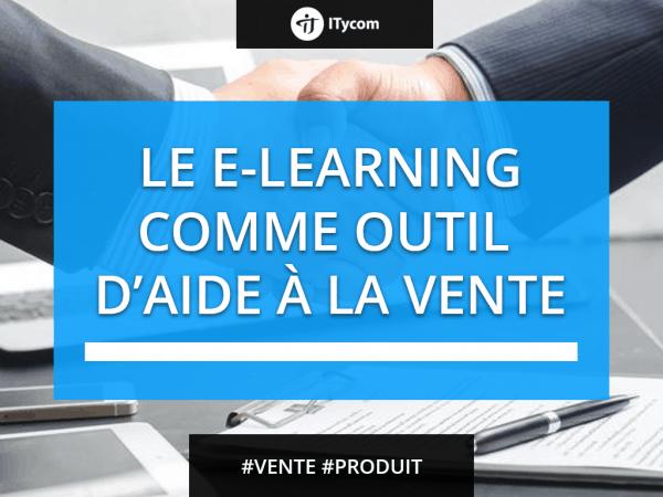 L'e-Learning consideré comme un outil d'aide à la vente