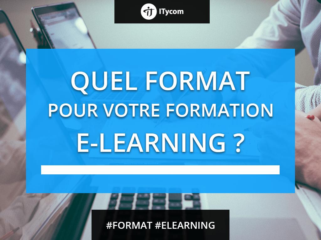 Le bon format pour votre formation e-Learning