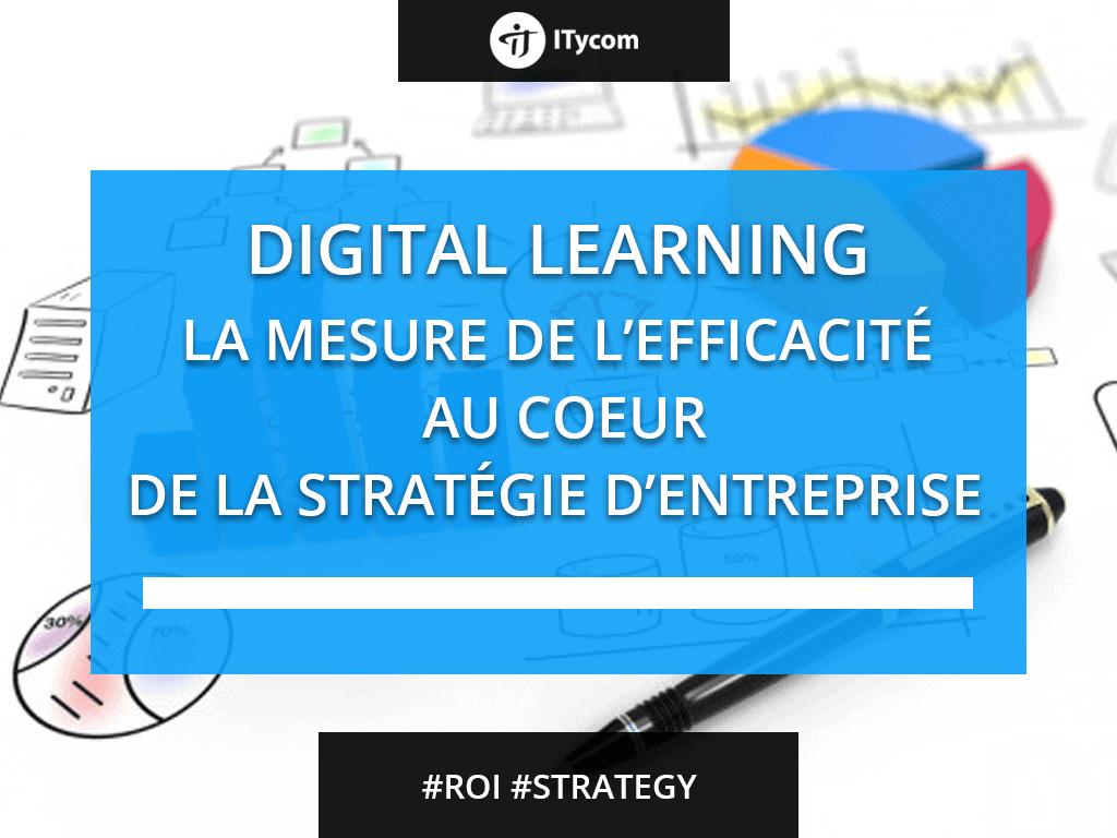La mesure de l'efficacité du e-Learning est un enjeu majeur pour les entreprises