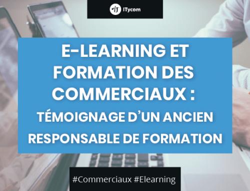 E-Learning et formation des commerciaux : témoignage d'un ancien responsable de formation